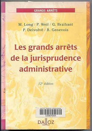 Les grands arrets de la jurisprudence administrative: Long, M. &
