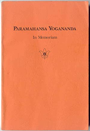 in Memoriam the Master's Life, Work and: Yogananda, Paramahansa