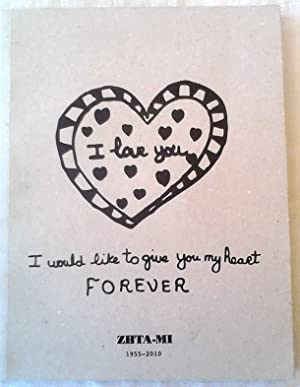 I Would Like to Give you My Heart Forever ZHTA-MI 1955-2010