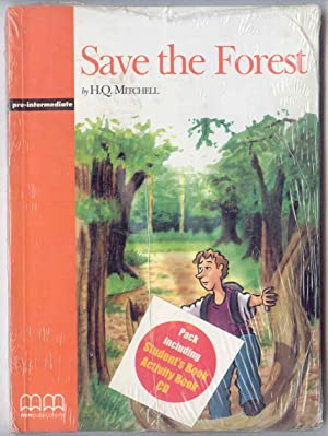 Save The Forest pre-intermediate: Mitchell, H. Q.