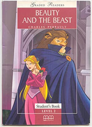 Beauty and the Beast Student's Book Level: Perrault, Charles