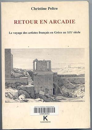 Retour en Arcadie le voyage des artistes: Peltre, Christine