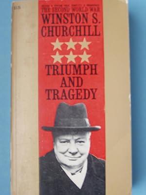 Triumph And Tragedy The Second World War: Winston S. Churchill