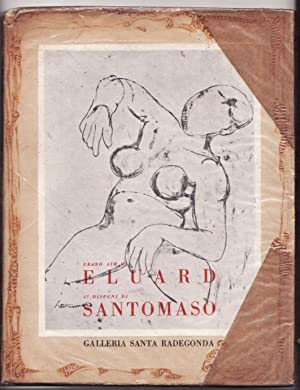 Grand Air di Paul Eluard - 27: Paul Éluard, Santomaso