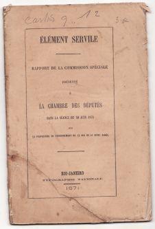 Élément servile - Rapport de la Commission Spéciale présenté &...