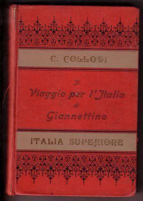Il Viaggio per l'Italia di Giannettino -: Carlo Collodi