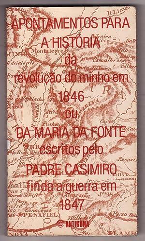 Apontamentos para a história da revolução do: Padre Casimiro; José