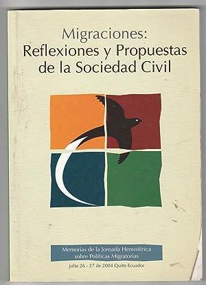 Migraciones: Reflexiones y propuestas de la sociedad: Jorge Rojas Rodríguez;