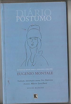 Diário Póstumo - 84 poemas dedicados a: Eugenio Montale; Ivo