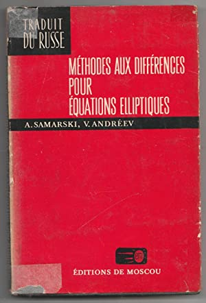 Méthodes aux différences pour équations elliptiques: A. Samarski; V.