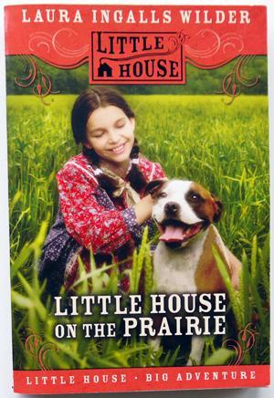 Little House on the Prairie #3 in: Wilder, Laura Ingalls