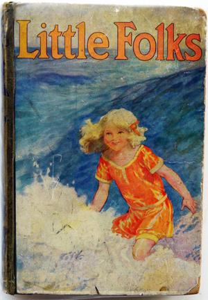 LIttle Folks Volume 95 The Magazine for Boys and Girls including full-length Patience Joan, Outsi...