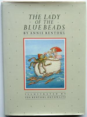 The Lady of the Blue Beads: Rentoul, Annie; illustrated