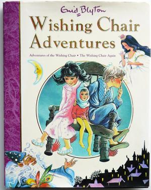 Wishing Chair Adventures; comprising Adventures of the: Blyton, Enid; illustrated