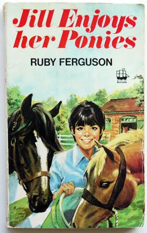 Jill Enjoys Her Ponies #4 in the: Ferguson, Ruby; illustrated