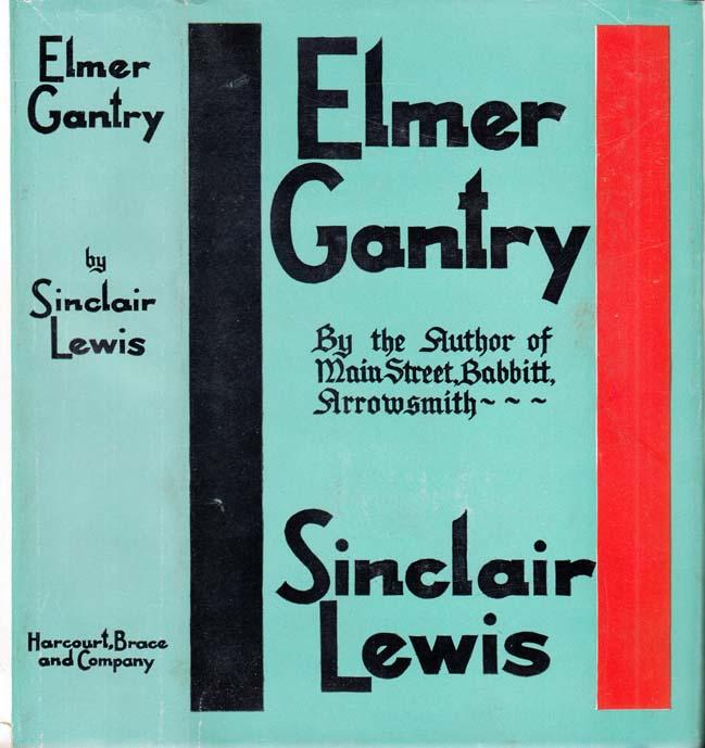 Elmer Gantry [SIGNED AND INSCRIBED] LEWIS, Sinclair Hardcover