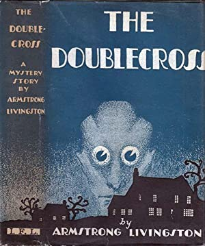 The Doublecross: LIVINGSTON, Armstrong