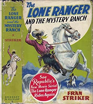 The Lone Ranger and the Mystery Ranch: STRIKER, Fran