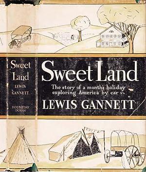 Sweet Land: GANNETT, Lewis