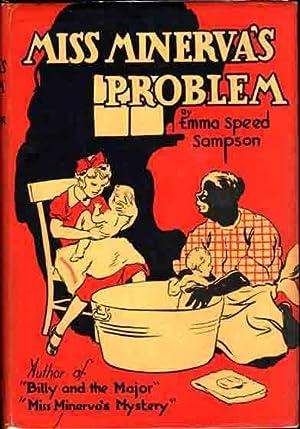 Miss Minerva's Problem.: SAMPSON, Emma Speed