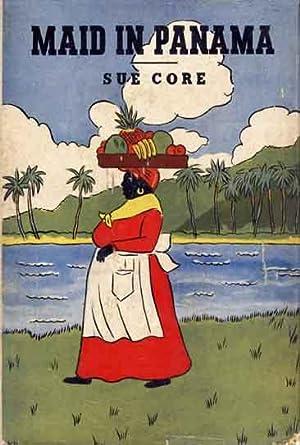 Maid in Panama.: CORE, Sue