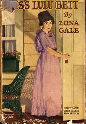 Miss Lulu Bett.: GALE, Zona