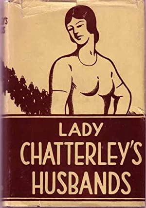 Lady Chatterley's Husbands.: D. H. LAWRENCE)