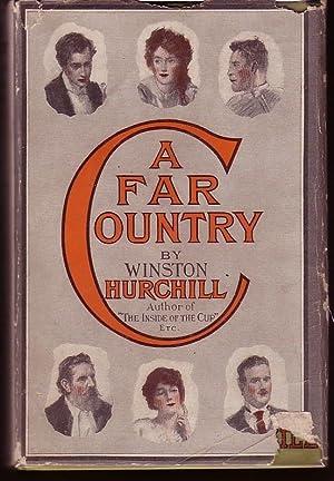 A Far Country.: CHURCHILL, Winston