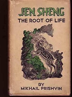 Jen Sheng: The Root of Life.: PRISHVIN, Mikhail