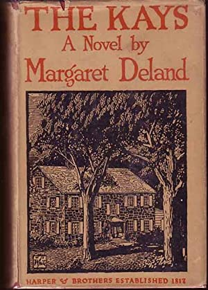 The Kays.: Deland, Margaret.