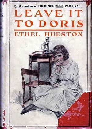 Leave it To Doris.: HUESTON, Ethel