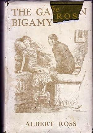 The Garston Bigamy.: ROSS, Albert (Linn