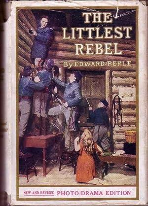 The Littlest Rebel.: PEPLE, Edward