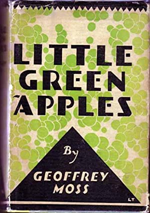 Little Green Apples.: MOSS, Geoffrey