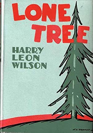 Lone Tree.: WILSON, Harry Leon