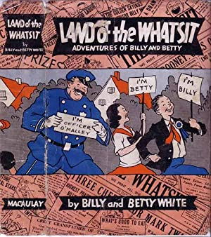 Land of the Whatsit.: WHITE, Billy and