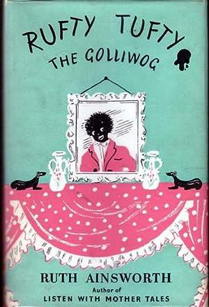 Rufty Tufty The Golliwog . SIGNED.: AINSWORTH, Ruth