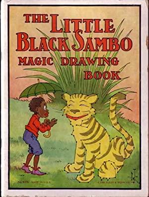 The Little Black Sambo Magic Drawing Book.: BANNERMAN, Helen
