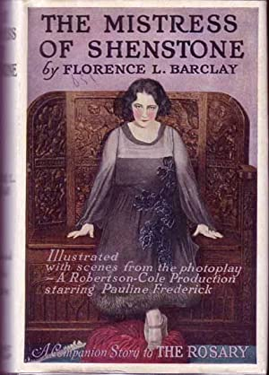 The Mistress Of Shenstone: BARCLAY, Florence L