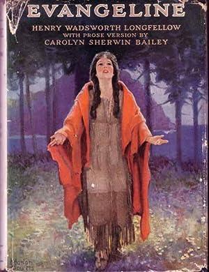 Evangeline, A Romance of Acadia: BAILEY, Carolyn Sherwin
