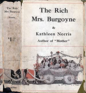 The Rich Mrs. Burgoyne: NORRIS, Kathleen