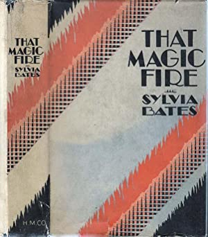 That Magic Fire: BATES, Sylvia