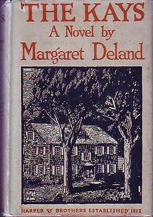 The Kays.: DELAND, Margaret