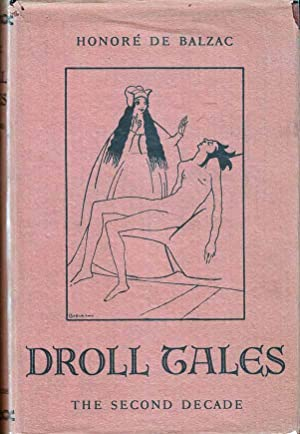 Droll Tales: The Second Decade: DE BALZAC, Honore