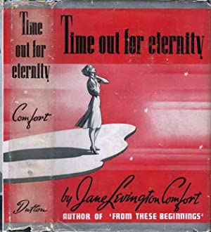 Time Out for Eternity: COMFORT, Jane Levington