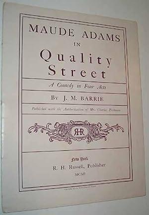 Maude Adams in Quality Street, A Comedy: BARRIE, J. M.