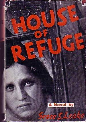 House Of Refuge: LEAKE, Grace S