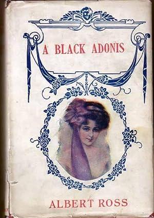 A Black Adonis: ROSS, Albert [Linn