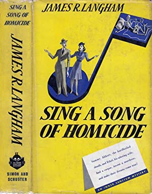 Sing a Song of Homicide: LANGHAM, James R