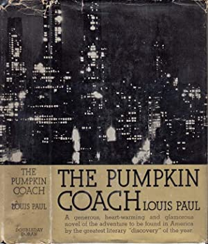 The Pumpkin Coach [SIGNED AND INSCRIBED]: PAUL, Louis